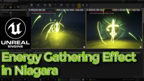UE4 Niagara Tutorials | Energy Gathering Effect
