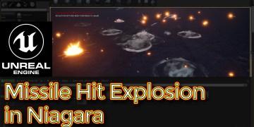 Missile Hit Explosion | Unreal engine Niagara Tutorial