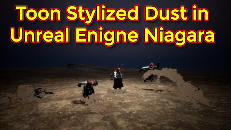 Toon Stylized Dust Effect   Fortnite Stylized Dust   Unreal Engine Niagara Tutorial