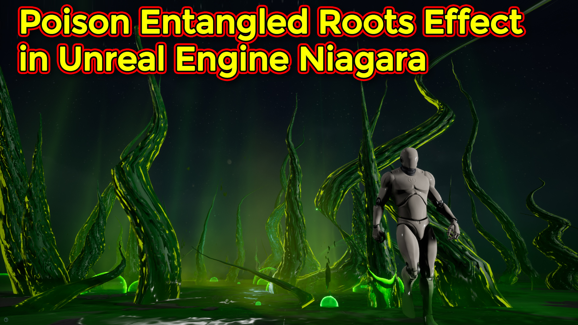 Poison Entangled Roots Effect | Unreal Engine Niagara Tutorial