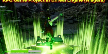 Starting RPG Game Project in Unreal Engine 4 and Using Niagara for all effects