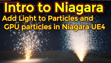 Intro to Niagara   Creating GPU Sprite Particles   Adding Lights   Unreal Engine Niagara Tutorial