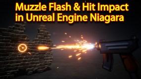 Toon Muzzle Flash and Bullet Hit Impact | Unreal Engine Niagara Tutorial | UE4 Niagara Muzzle