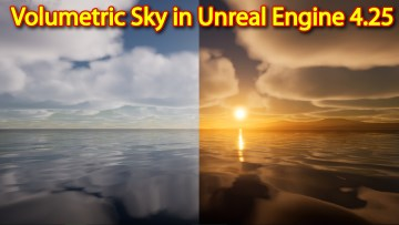 Volumetric Sky Quick Review in Unreal Engine 4.25