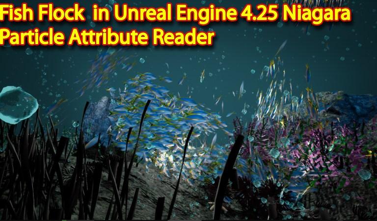 Fish Flock   Unreal engine 4.25 Niagara tutorial   UE4 Niagara Particle Attribute Reader