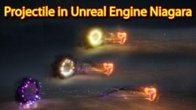 Weapon Projectile | Unreal Engine Niagara Tutorials | UE4 Niagara Projectile