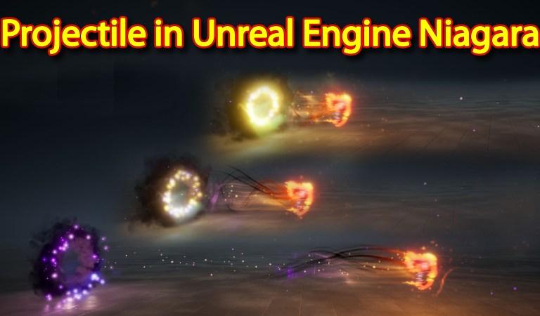 Weapon Projectile   Unreal Engine Niagara Tutorials   UE4 Niagara Projectile