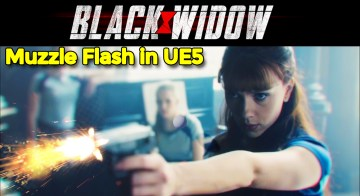 Black Widow Muzzle Flash in UE5 | Download Project Files
