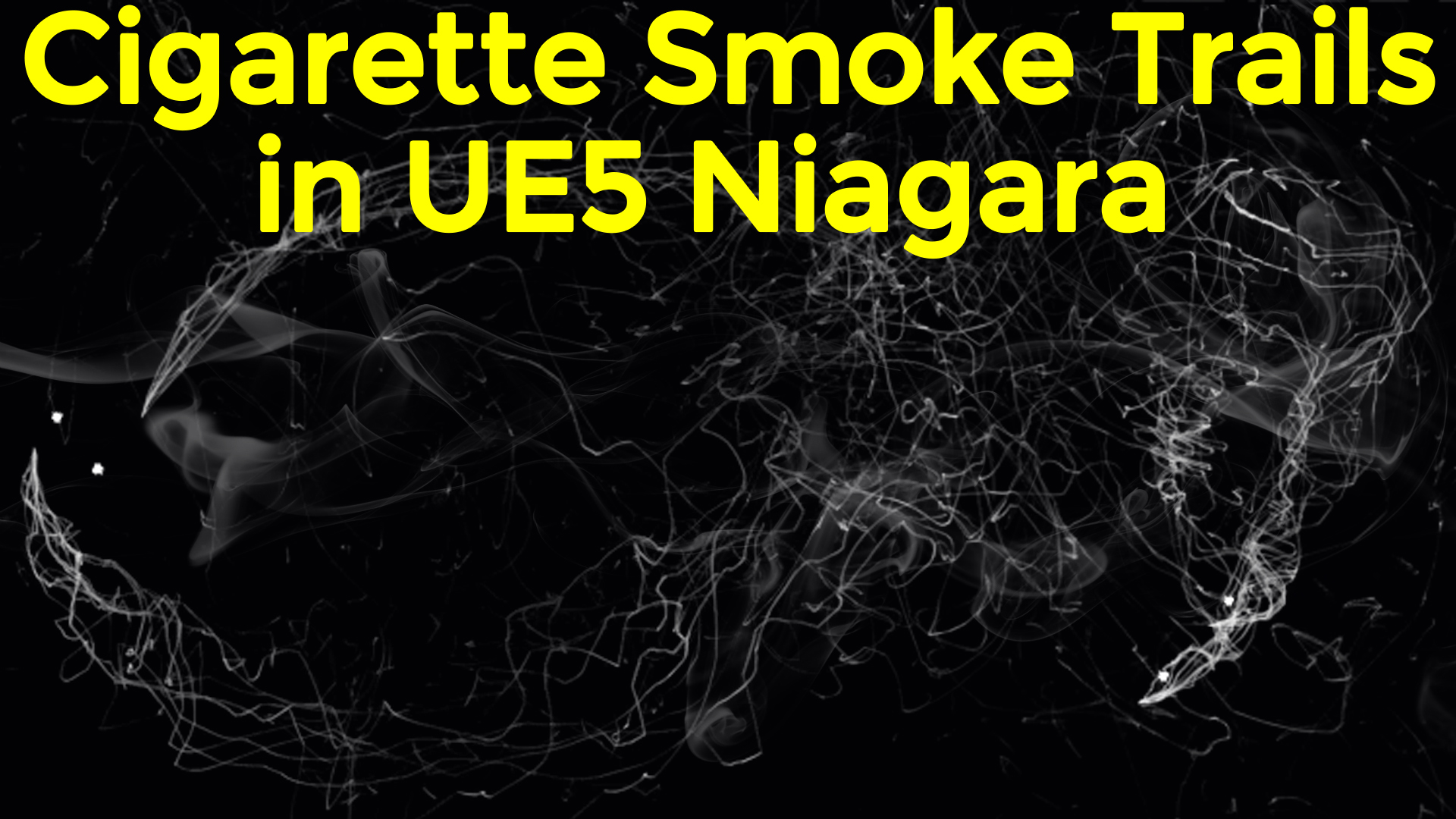Cigarette Smoke Trails in UE5 Niagara Tutorial   Download Project Files