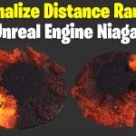 Normalize Distance Range in UE4 Niagara Tutorial | Download Files