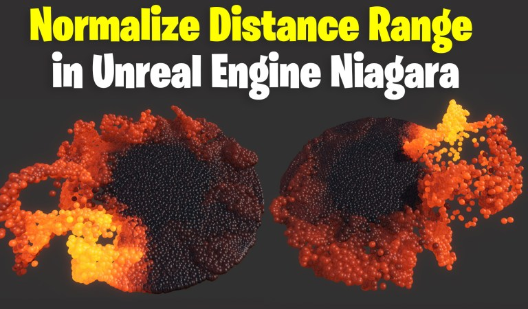 Normalize Distance Range in UE4 Niagara Tutorial   Download Files