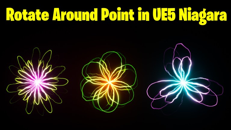 Rotate Around Point in UE5 Niagara Tutorial   Download Files