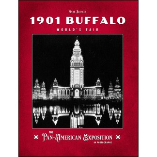 1901 Buffalo World's Fair: The Pan-American Exposition in Photographs