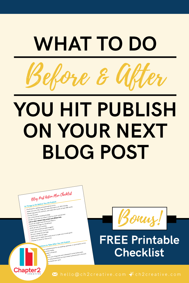 What to Do Before & After You Hit Publish on Your Next Blog Post   Chapter 2 Creative Branding & Design Blog