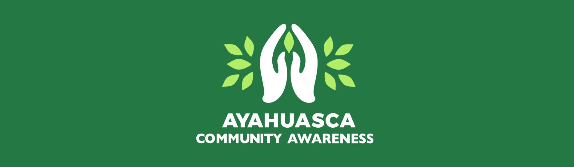 Ayahuasca_Community_Awareness_banner