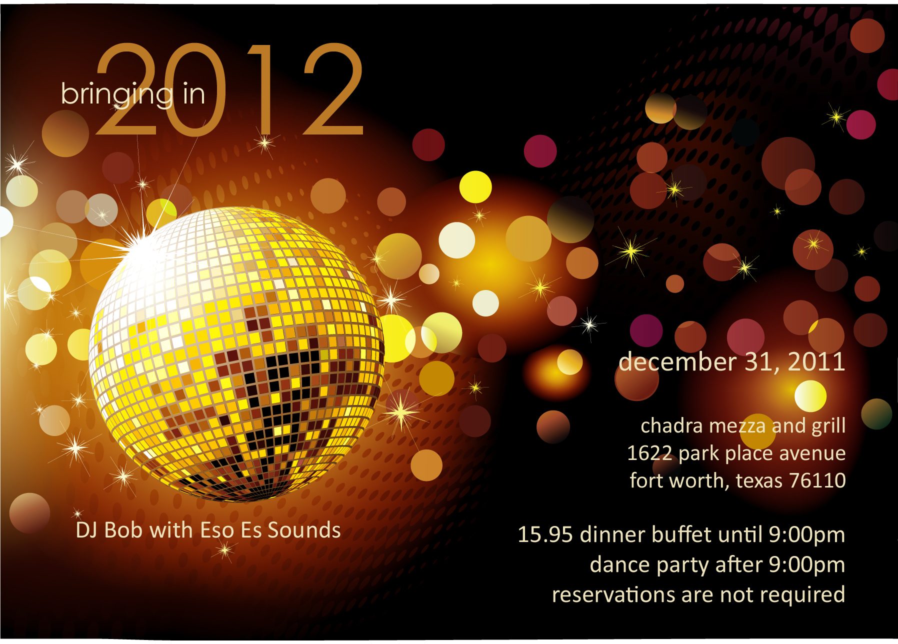 Bring in 2012 at Chadra! Dancing shoes required.