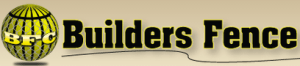 BUILDERS FENCE COMPANY