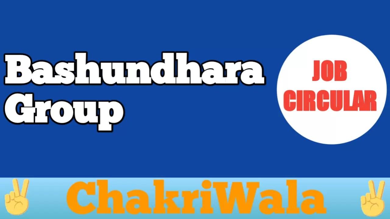 Job at Bashundha Group ✓ See Full Details