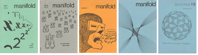 Covers of Manifold magazine, which ran between 1968 and 1980. The popular game Mornington Crescent from 'I'm Sorry I Haven't a Clue' was based on the game 'Finchley Central', which first appeared in Manifold.