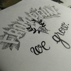 Lettering - From Pain We Grow