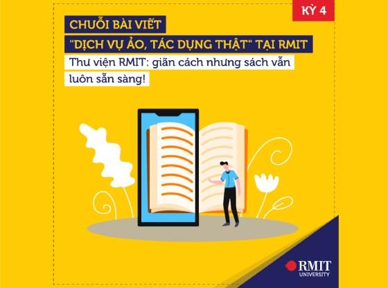 Thư viện RMIT giãn cách nhưng sách vẫn luôn sẵn sàng