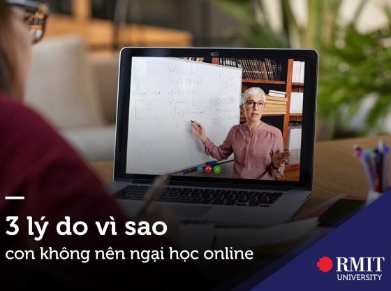 3 lý do vì sao các con không nên ngại học online
