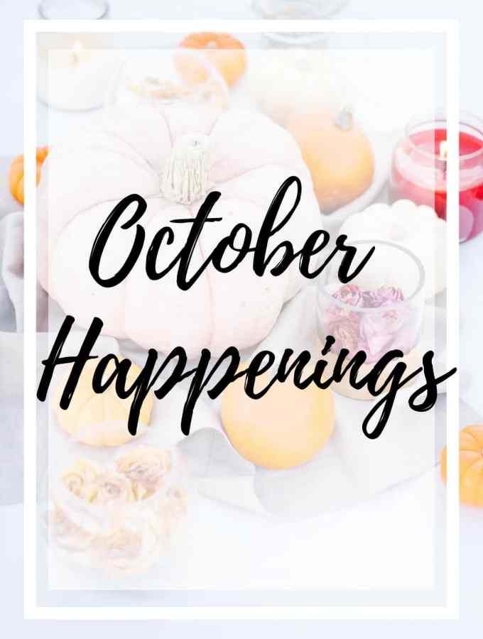 poster of colorful pumpkins with the words 'October Happenings' over it with a white boarder outline