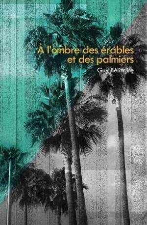 erables et palmiers