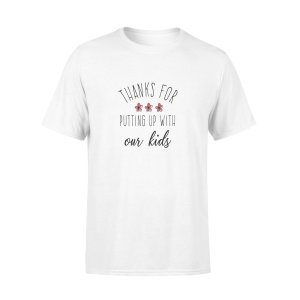 THANKS FOR PUTTING UP WITH OUR KIDS, GIFTS FOR HUSBAND, HUSBAND SHIRT, HUSBAND GIFTS,  FATHER'S DAY GIFT ,PLUS SIZE SHIRT