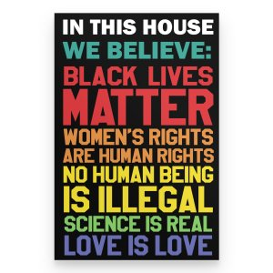 In this house we believe black live matter poster home decor