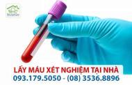 Lấy máu xét nghiệm tại nhà TP. HCM - Nhanh, tiện lợi, chính xác