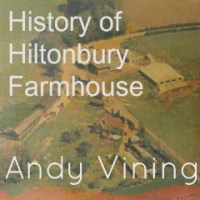 History of Hiltonbury Farmhouse