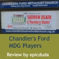 Review: Sudden Death at Thornbury Manor by Chandler's Ford MDG Players