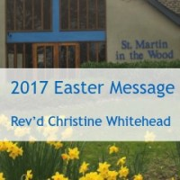 Easter Message 2017 by Reverend Christine Whitehead