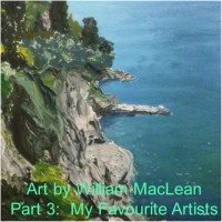 Graham MacLean on Art - Part 3 - My Favourite Artists