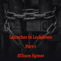 Launches in Lockdown - Part 1