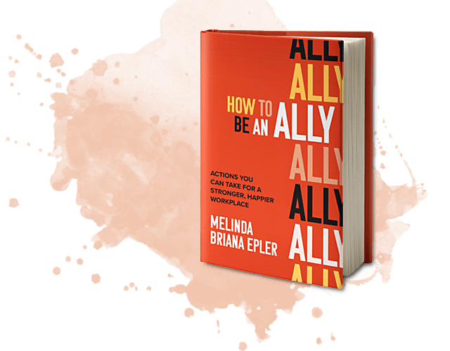 How To Be An Ally Book cover by Author Melinda Briana Epler