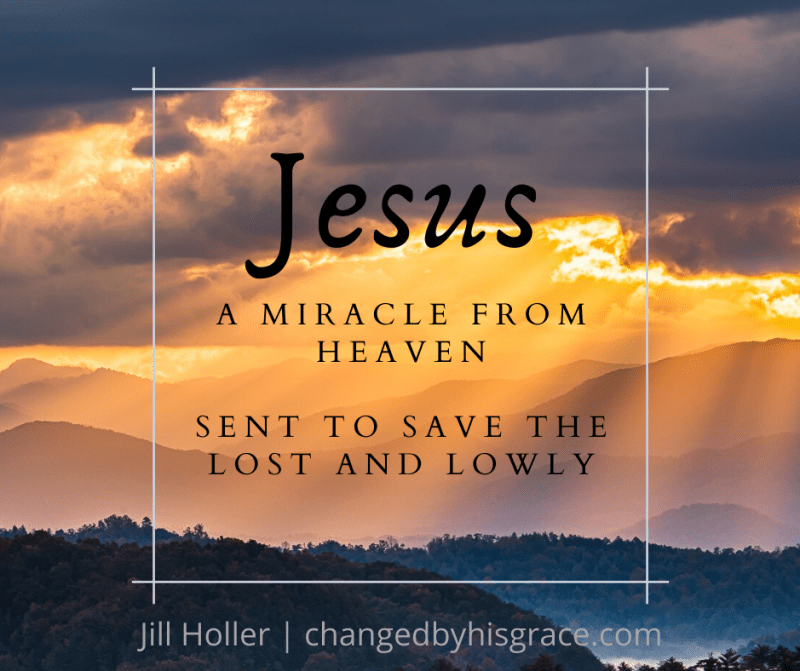 Jesus: A Miracle from Heaven