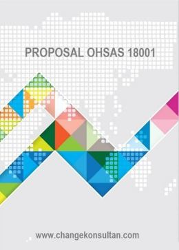 Proposal OHSAS 18001 - Konsultan ISO