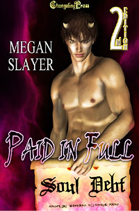 Soul Debt: Paid in Full by Megan  Slayer