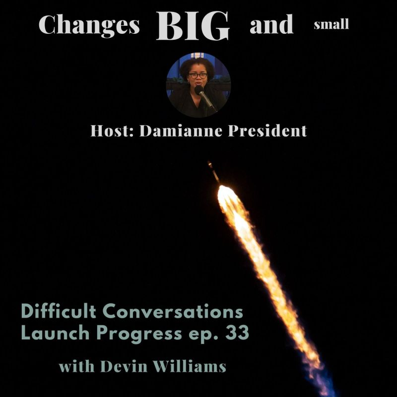 cover art for episode 33 of the podcast - Difficult Conversations can launch your progress