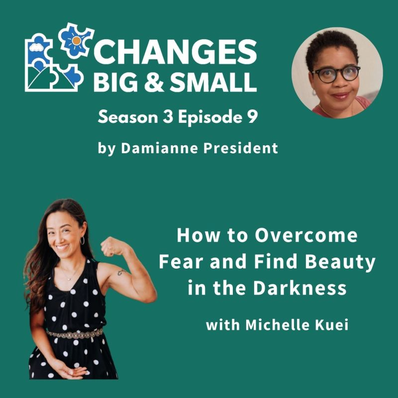 episode 71 cover art showing michelle kuei on Changes Big and Small