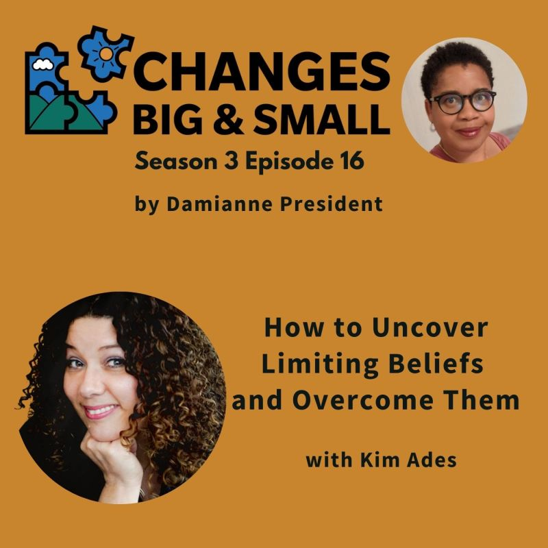 cover art for episode 78 with Kim Ades on uncovering limiting beliefs using journalling as part of coaching