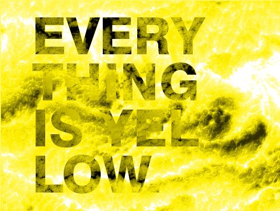 everythingisyellow.jpg