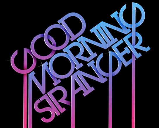 goodmorningstranger.jpg