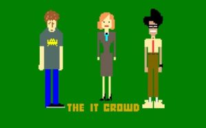 les héros de The IT crowd en mode pixel art Ça c'est de la série geek !
