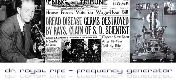 Dr. Raymond Rife and Big Pharma