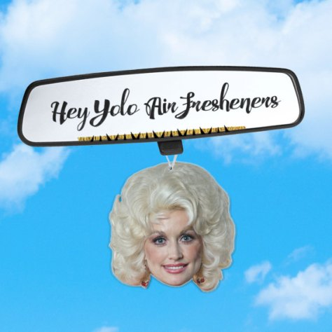Not Only is She Pretty, but She Smells Good Too!, Dolly Parton, Air Freshener
