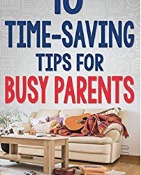 Up Next: 10 Time-Saving Tips To Help Moms