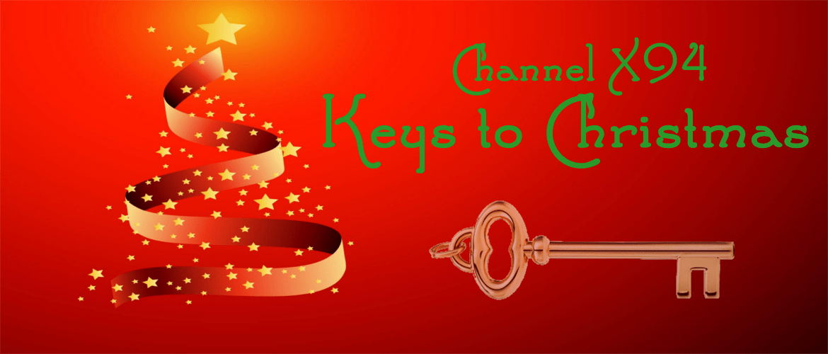 Keys to Christmas 2018 – Channel X94